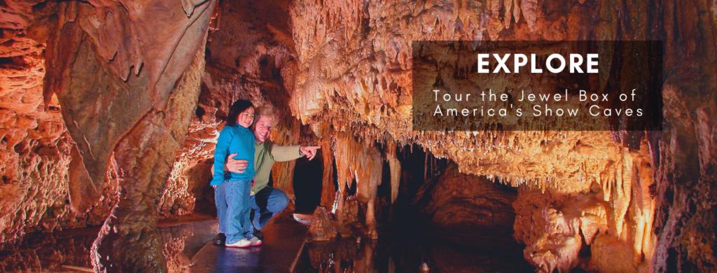 Explore. Tour the Jewel Box of America's Show Caves