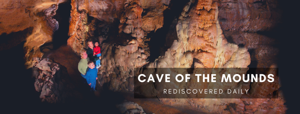 Cave of the Mounds. Rediscovered Daily