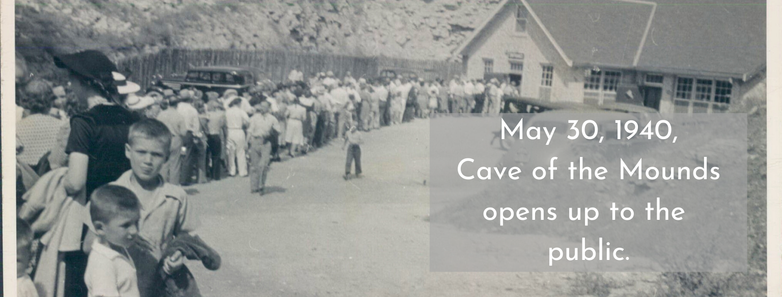 May 30 1940 Cave of the Mounds opens up to the public