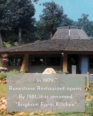 "In 1979, Runestone Restaurant opens. By 1981, it is renamed ""Brigham Farm Kitchen""."